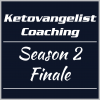 Ketovangelist Coaching – Season 2 Finale