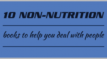 10 Non-nutrition books to help you deal with people