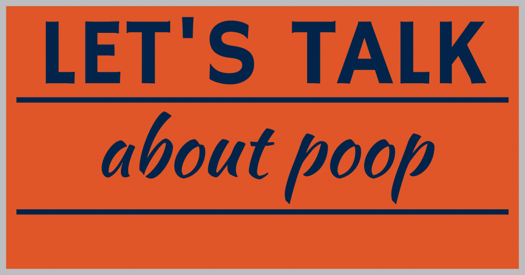 Let's talk about poop