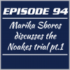 Episode 94 – Marika Sboros discusses the Noakes trial pt. 1