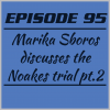 Episode 95 – Marika Sboros discusses the Noakes trial pt. 2