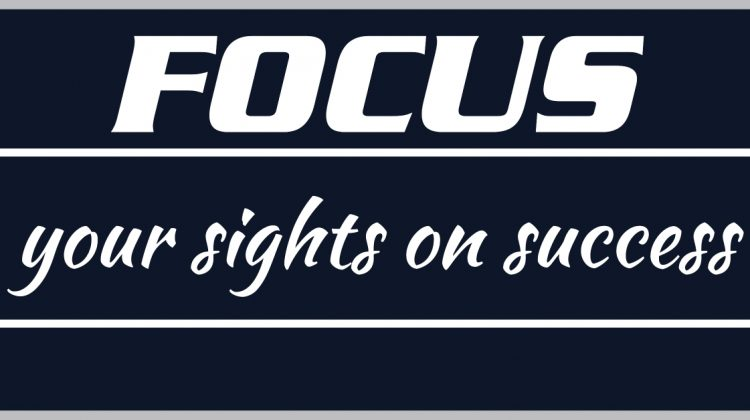 Focus your sights on Success
