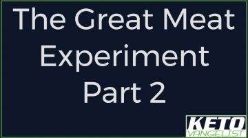 The Great Meat Experiment, Part 2