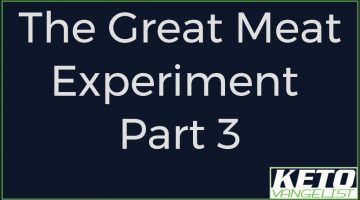 The Great Meat Experiment, Part 3