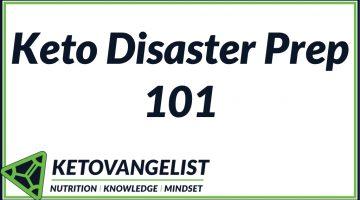 Keto Disaster Prep 101