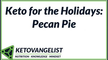 Keto for the Holidays: Pecan Pie