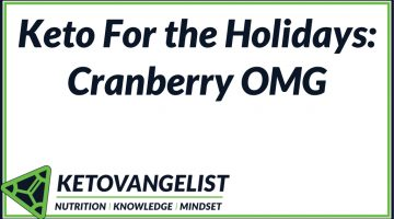 Keto For the Holidays: Cranberry OMG