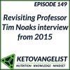 Episode 149 – Revisiting Professor Tim Noaks interview from 2015