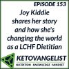 Keto 153 – Joy Kiddie shares her story and how she's changing the world as a LCHF Dietitian