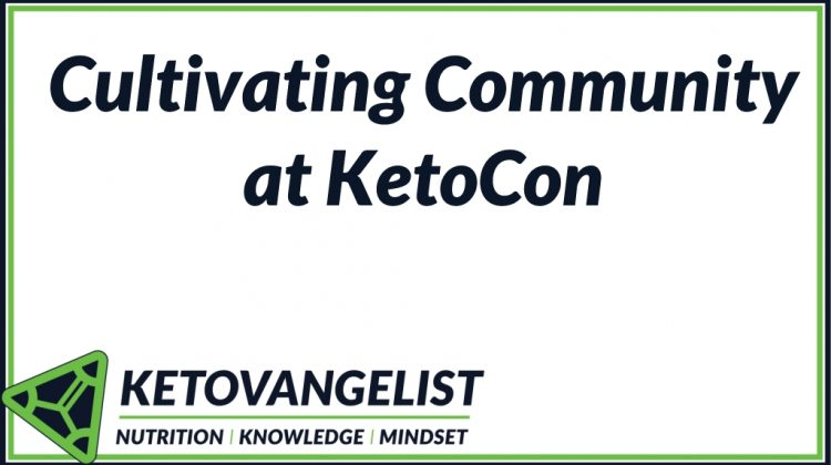 Cultivating Community at KetoCon